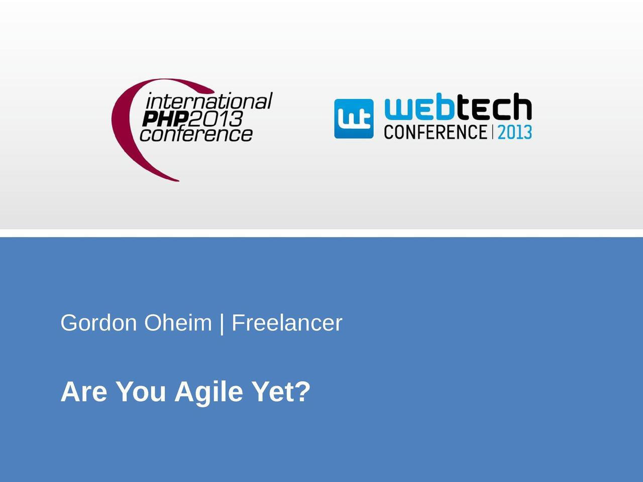 Are You Agile Yet