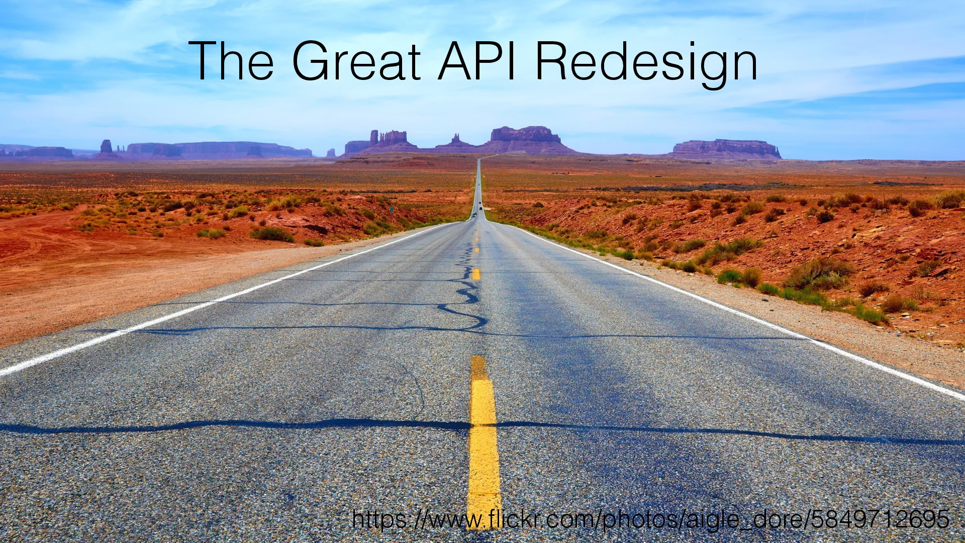 The Great 3 Year API Redesign